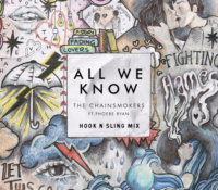 "Hook N Sling Remixes The Chainsmokers ""All We Know"""
