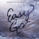 Grandtheft & Delaney Jane – Easy Go