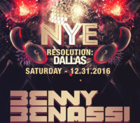 Countdown to '17 W/ Benny Benassi, Disco Donnie Presents, and Nightculture 12/31 at Stereo Live – Dallas, TX