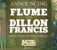 FLUME & DILLON FRANCIS HAVE BEEN ADDED TO EF!