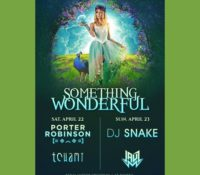 Something Wonderful 2017 Headliners: Porter Robinson, DJ Snake, Tchami, & Jauz + Expands to 2 Days