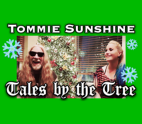 TOMMIE SUNSHINE INTERVIEW: TALES BY THE TREE