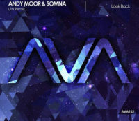 "New LTN Original ""Dragon"" & Remix of Andy Moor & Somna's ""Look Back"" Out Now!"