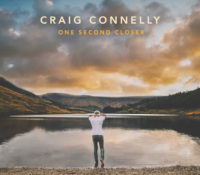 "Pre-order Craig Connelly's Bestselling iTunes Debut Album ""One Second Closer"""