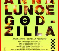 ANNA LUNOE GODZILLA TOUR STARTS 4.7 AND INCLUDES COACHELLA