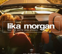 EDX Releases Dubai Skyline Remix of Lika Morgan's 'Feel The Same'