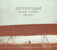 Jan Blomqvist gives rise to remix album of 'Remote Control'