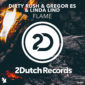 Dirty Rush & Gregor Es & Linda Lind – Flame