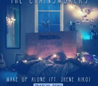The Chainsmokers Ft. Jhene Aiko - Wake Up Alone (Triarchy Remix)