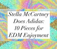 Stella McCartney does Adidas: 10 Pieces for EDM Enjoyment