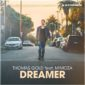 Thomas Gold feat. Mimoza – Dreamer