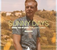 Armin's 'Sunny Days (Remixes)' Comprised of 4 Top-Tier Versions