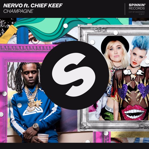 NERVO Ft Chief Keef - Champagne