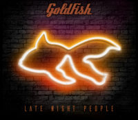 Fifth Album from Goldfish Released, 'Late Night People'