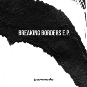 Breaking Borders EP