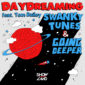 Swanky Tunes & Going Deeper feat. Tom Bailey - Daydreaming
