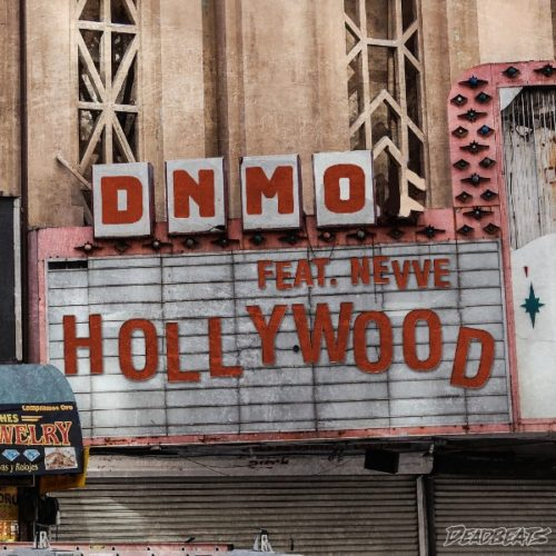 DNMO - Hollywood feat. Nevve