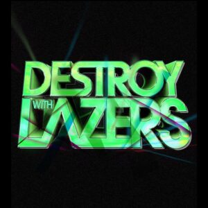 Destroy with Lasers – St. Pete, FL