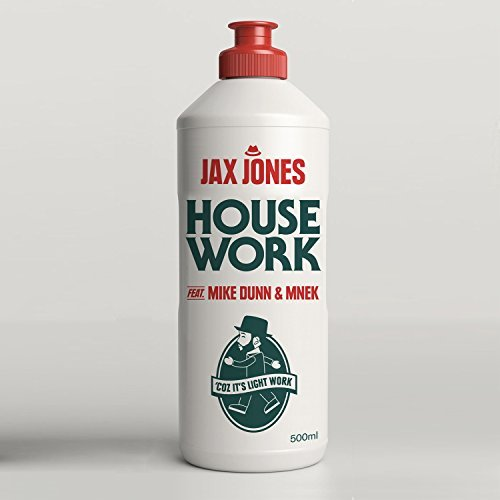 Jax Jones - House Work [Feat. Mike Dunn & Mnek]