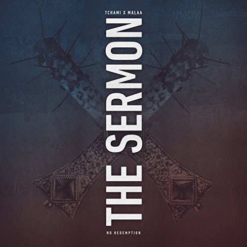Malaa & Tchami - The Sermon