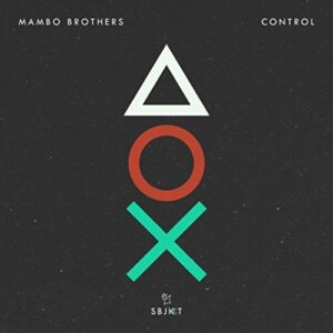Mambo Brothers - Control