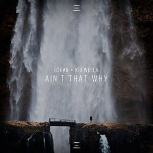 R3HAB & Krewella - Ain't That Why (Official Video)