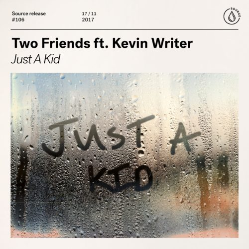 Two Friends - Just A Kid