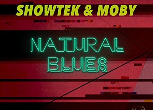 Showtek & Moby – Natural Blues