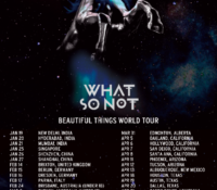 What So Not – Beautiful Things World Tour