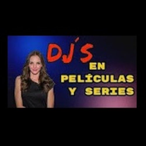 DJS IN MOVIES AND SERIES Majo