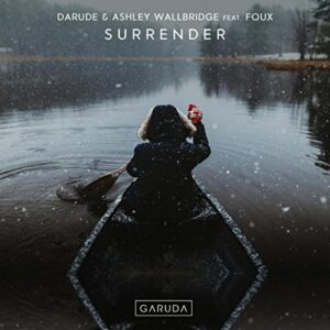 Darude & Ashley Wallbridge feat. Foux - Surrender