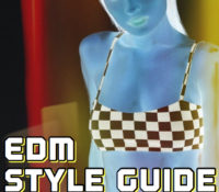 No Such Thing as Too Much Fashion ~ EDM Style Guide by Samantha