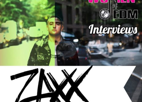 Zaxx Interview - Women of EDM