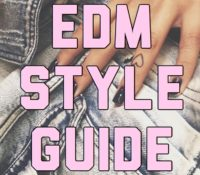 Add This To Your Cart, You Won't Regret It ~ EDM Style Guide by Samantha