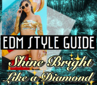 Shine Bright Like a Diamond ~ EDM Style Guide by Samantha