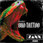 "Franke – ""Bad Tattoo"" (ZAXX Remix)"