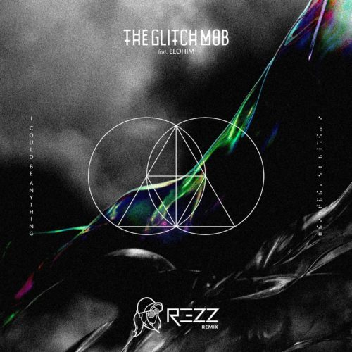 REZZ Remixes The Glitch Mob