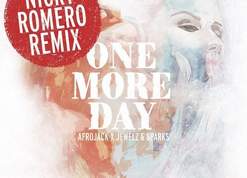 Nicky Romero remix of Afrojack and Jewelz & Sparks' - 'One More Day'