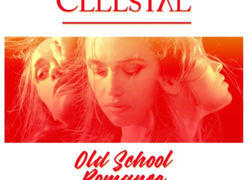 Celestal Old School Romance (Remixes)