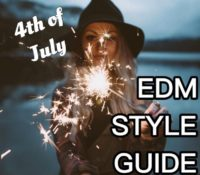 4th of July ~ EDM Style Guide by LIV
