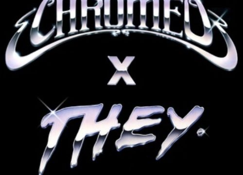 "Chromeo unveils THEY. remix of ""Must've Been"""