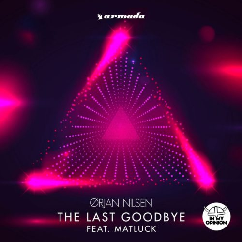 Ørjan Nilsen Single: 'The Last Goodbye' (Feat. Matluck)