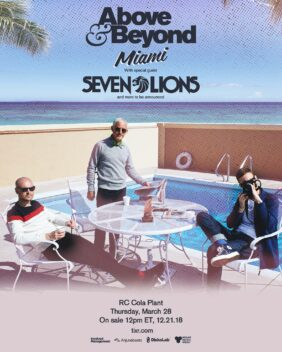 Above & Beyond and Seven Lions Take Over the RC Cola Plant for MMW 2019