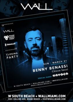 MMW Closing Party – Benny Benassi + Chicco Secci w/ Kryder