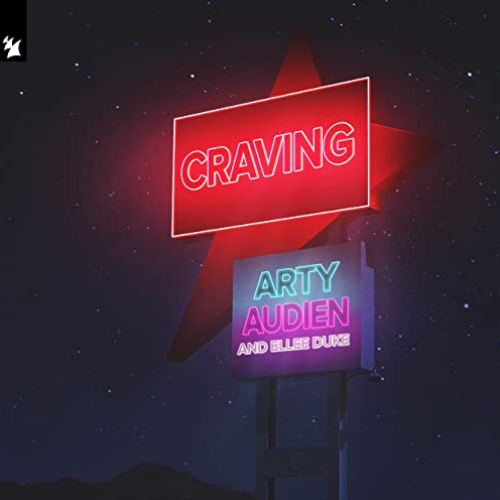 ARTY and Audien release long-anticipated second collab: 'Craving' (with Ellee Duke)